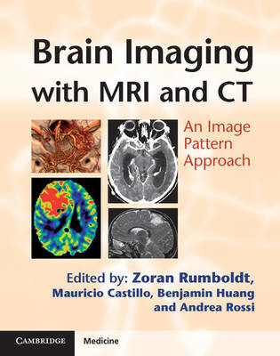 Brain Imaging with MRI and CT: An Image Pattern Approach (Hardback)