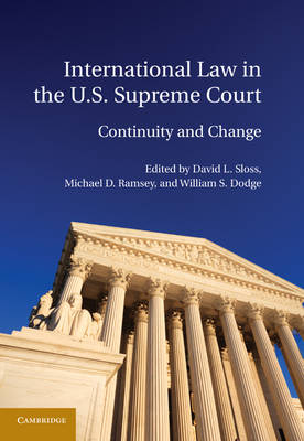 International Law in the U.S. Supreme Court (Hardback)