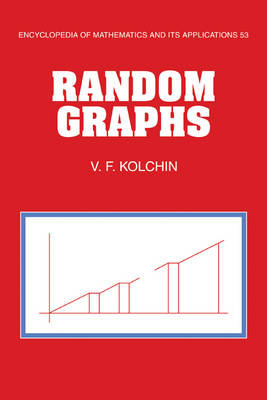Random Graphs - Encyclopedia of Mathematics and its Applications (Paperback)
