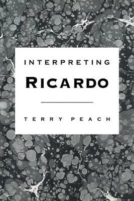 Interpreting Ricardo (Paperback)