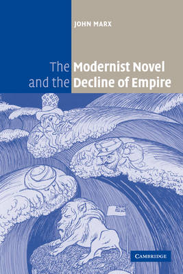 The Modernist Novel and the Decline of Empire (Paperback)