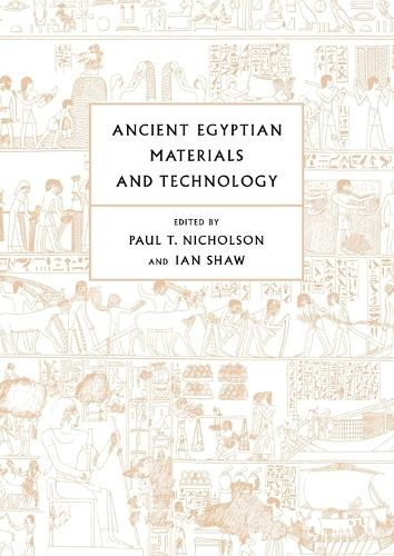 Ancient Egyptian Materials and Technology (Paperback)