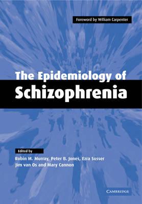 The Epidemiology of Schizophrenia (Paperback)