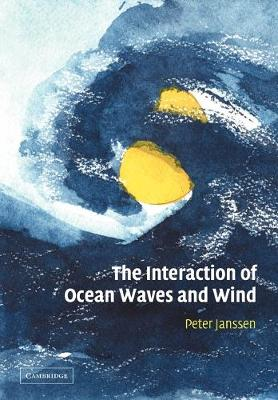 The Interaction of Ocean Waves and Wind (Paperback)