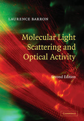 Molecular Light Scattering and Optical Activity (Paperback)