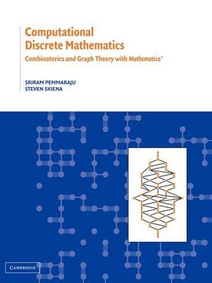 Computational Discrete Mathematics: Combinatorics and Graph Theory with Mathematica  (R) (Paperback)
