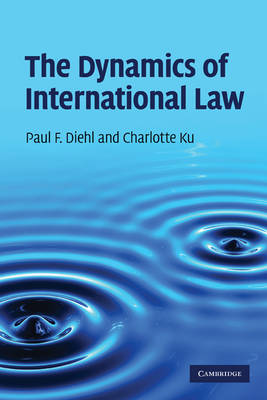 The Dynamics of International Law (Paperback)
