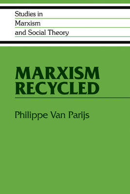 Marxism Recycled - Studies in Marxism and Social Theory (Paperback)