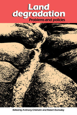 Land Degradation: Problems and Policies (Paperback)