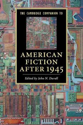 The Cambridge Companion to American Fiction after 1945 - Cambridge Companions to Literature (Paperback)