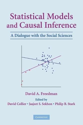 Statistical Models and Causal Inference: A Dialogue with the Social Sciences (Paperback)