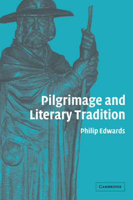 Pilgrimage and Literary Tradition (Paperback)