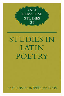 Studies in Latin Poetry - Yale Classical Studies (Paperback)