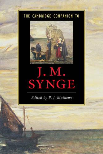The Cambridge Companion to J. M. Synge - Cambridge Companions to Literature (Paperback)