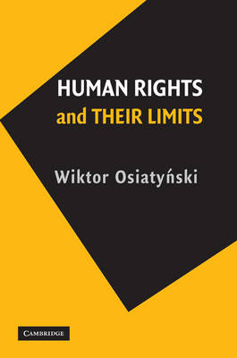 Human Rights and their Limits (Paperback)