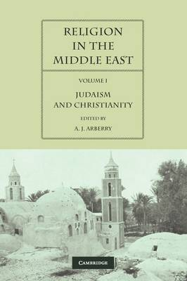 Religion in the Middle East 2 Volume Paperback Set Religion in the Middle East: Judaism and Christianity Volume 1 (Paperback)