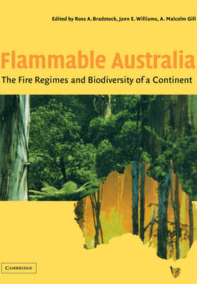 Flammable Australia: The Fire Regimes and Biodiversity of a Continent (Paperback)