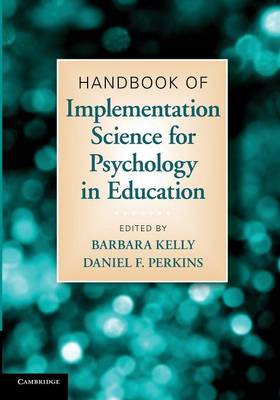 Handbook of Implementation Science for Psychology in Education (Paperback)