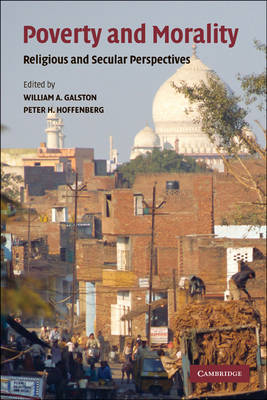 Poverty and Morality: Religious and Secular Perspectives (Paperback)