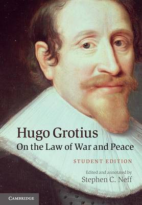 Hugo Grotius on the Law of War and Peace: Student Edition (Paperback)