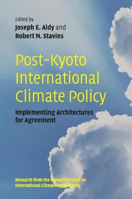 Post-Kyoto International Climate Policy: Implementing Architectures for Agreement (Paperback)