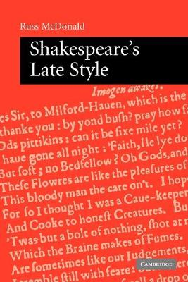 Shakespeare's Late Style (Paperback)