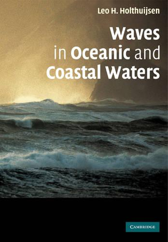 Waves in Oceanic and Coastal Waters (Paperback)