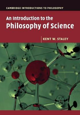 Cambridge Introductions to Philosophy: An Introduction to the Philosophy of Science (Paperback)