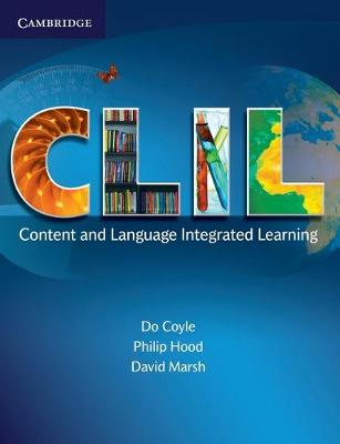CLIL: Content and Language Integrated Learning (Paperback)