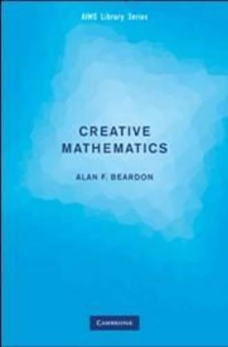 Creative Mathematics: A Gateway to Research - Aims Library of Mathematical Sciences (Paperback)