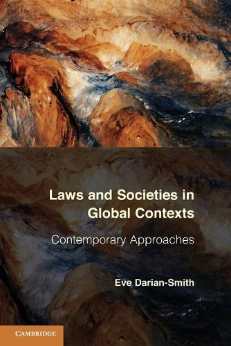 Laws and Societies in Global Contexts: Contemporary Approaches - Law in Context (Paperback)
