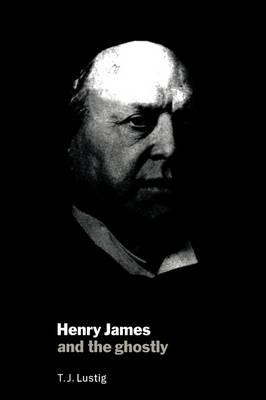 Henry James and the Ghostly (Paperback)