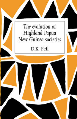 The Evolution of Highland Papua New Guinea Societies (Paperback)