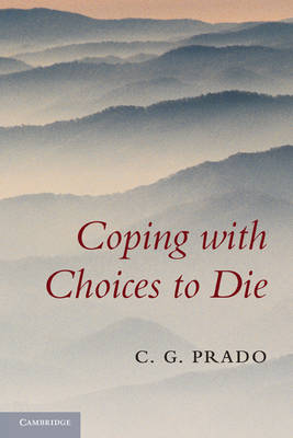 Coping with Choices to Die (Paperback)