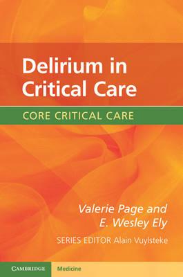 Core Critical Care: Delirium in Critical Care (Paperback)