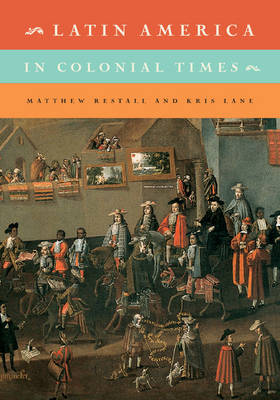 Latin America in Colonial Times (Paperback)