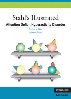 Stahl's Illustrated Attention Deficit Hyperactivity Disorder - Stahl's Illustrated (Paperback)