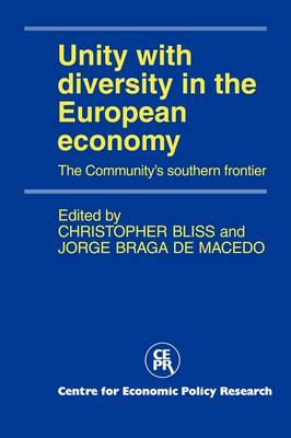 Unity with Diversity in the European Economy: The Community's Southern Frontier (Paperback)