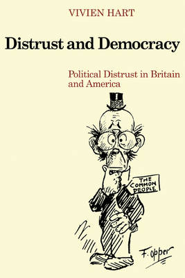 Distrust and Democracy: Political Distrust in Britain and America (Paperback)