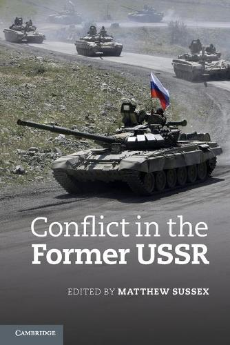 Conflict in the Former USSR (Paperback)
