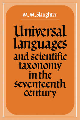Universal Languages and Scientific Taxonomy in the Seventeenth Century (Paperback)