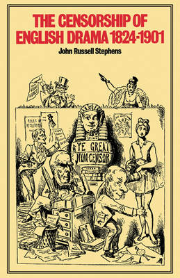 The Censorship of English Drama 1824-1901 (Paperback)