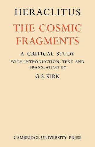 Heraclitus: The Cosmic Fragments (Paperback)