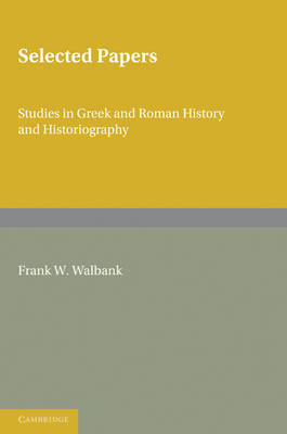 Selected Papers: Studies in Greek and Roman History and Historiography (Paperback)