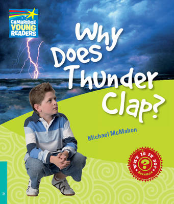 Why Does Thunder Clap? Level 5 Factbook - Cambridge Young Readers (Paperback)
