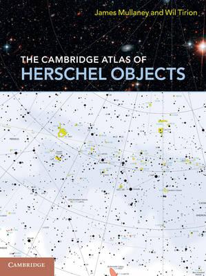 The Cambridge Atlas of Herschel Objects (Spiral bound)