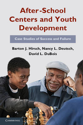 After-School Centers and Youth Development: Case Studies of Success and Failure (Paperback)
