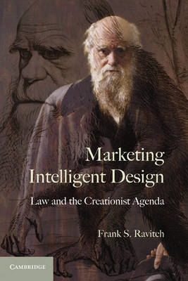 Marketing Intelligent Design: Law and the Creationist Agenda (Paperback)