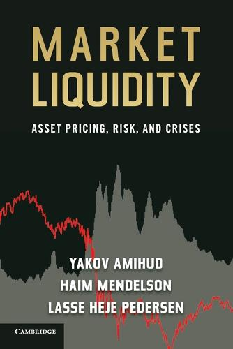 Market Liquidity: Asset Pricing, Risk, and Crises (Paperback)