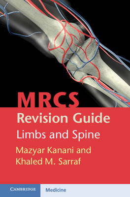 MRCS Revision Guide: Limbs and Spine (Paperback)